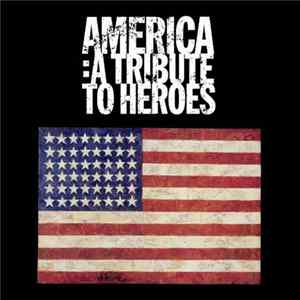 Various - America: A Tribute To Heroes Album