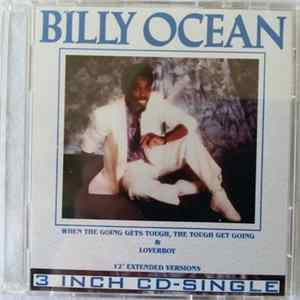 "Billy Ocean - When The Going Gets Tough, The Tough Gets Going & Loverboy (12"" Extended Versions) Album"