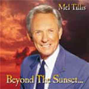 Mel Tillis - Beyond The Sunset Album