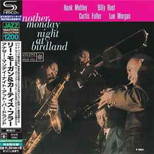 Hank Mobley, Billy Root, Curtis Fuller, Lee Morgan - Another Monday Night At Birdland Album
