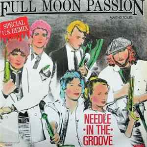 Needle In The Groove - Full Moon Passion (Remix) Album